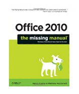 Office 2010: The Missing Manual