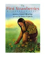 The first strawberries : a Cherokee story