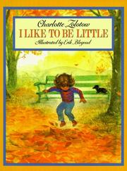 I Like to Be Little by Charlotte Zolotow
