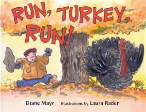 Run Turkey Run!  by Diane Mayr cover