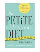 The Petite Advantage Diet: Achieve That Long, Lean Look. the Specialized Plan for Women 5'4 and Under.""