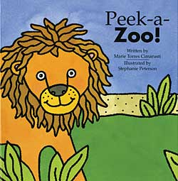 Peek-A-Zoo! by Marie Torres Cimarusti and Stephanie Peterson
