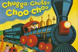 Chugga-Chugga Choo Choo by  Kevin Lewis