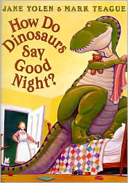 How do Dinosaurs Say Goodnight?  by Jane Yolen cover