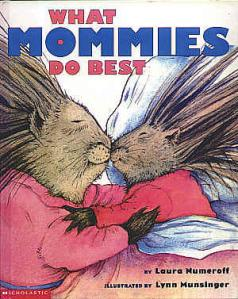 What Mommies do Best by Laura Numeroff cover