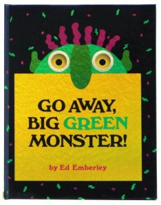 Go Away Big Green Monster by Ed Emberley cover