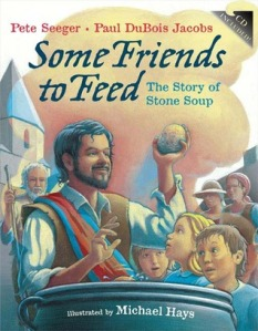 Some Friends to Feed:  the Story of Stone Soup cover