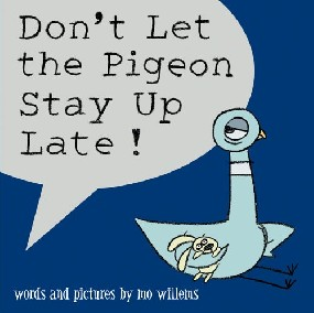 Don't Let the Pigeon Stay Up Late! by Mo Willems cover