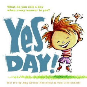 Yes Day by Amy Krouse Rosenthal cover