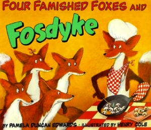 Four Famished Foxes and Fosdyke by Pamela Duncan Edwards cover