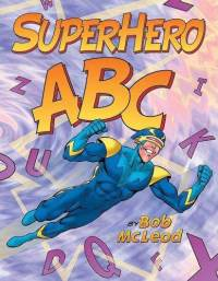 Superhero ABC by Bob McLeod cover