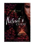 Neferet's Curse: A House of Night Novella
