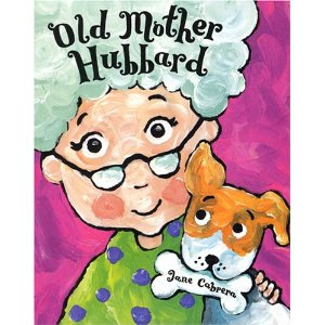 Old Mother Hubbard by Jane Cabrera