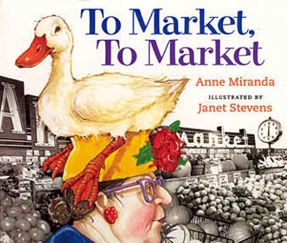 To Market to Market by Anne Miranda