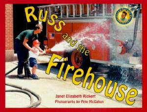 Russ and the Firehouse by Elizabeth Rickert