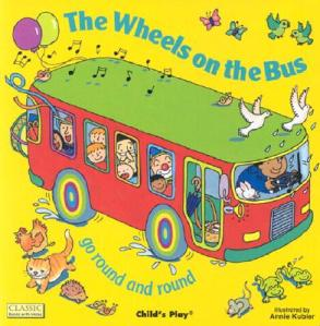 The Wheels on the Bus by Annie Kubler