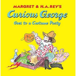 Curious George Goes to a Costume Party by Margret and H.A. Rey