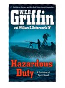 HAZARDOUS DUTY / by W.E.B. Griffin and William E. Butterworth, IV.
