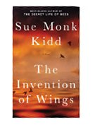 The invention of wings [large print] / Sue Monk Kidd.