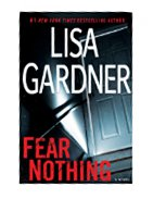FEAR NOTHING / by Lisa Gardner.