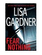 FEAR NOTHING / by Lisa Gardner.