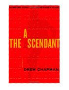 THE ASCENDANT / Drew Chapman.