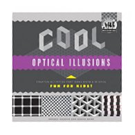 COOL OPTICAL ILLUSIONS : creative activities that make math & science fun for kids!