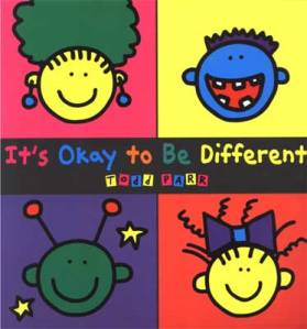It's Okay to be Different by Todd Parr