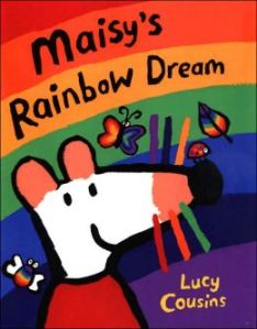 Maisy's Rainbow Dream cover