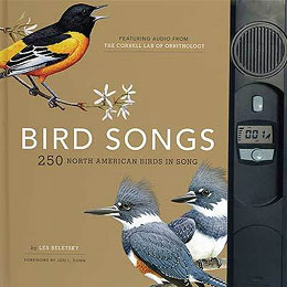 Bird Songs 250 North American Birds in Song by Les Beletsky