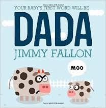 YOUR BABYS 1ST WORD WILL BE DADDY